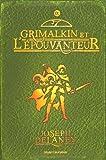 """Afficher """"L'Epouvanteur n° 9 Grimalkin et l'Épouvanteur"""""""