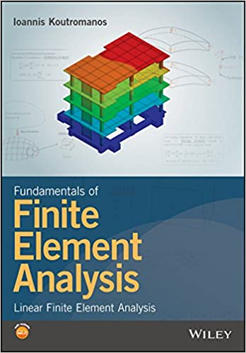 Amazon com: Fundamentals of Finite Element Analysis: Linear Finite