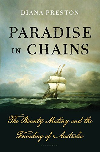 Image of Paradise in Chains: The Bounty Mutiny and the Founding of Australia