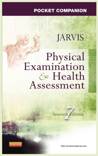 Pocket Companion for Physical Examination and Health Assessment (Physical Examination And Health Assessment 6th Edition)