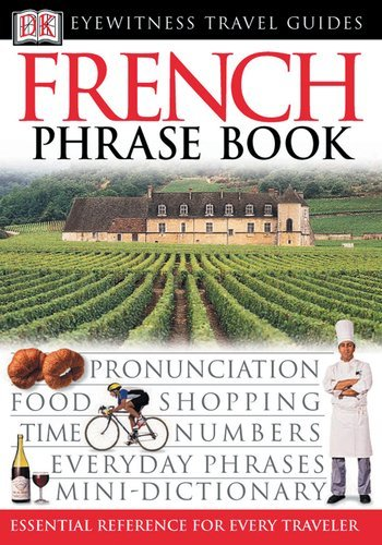 Download By Dorling Kindersley - Eyewitness Travel Guides Phrase Books French (Bilingual) (3/23/03) pdf