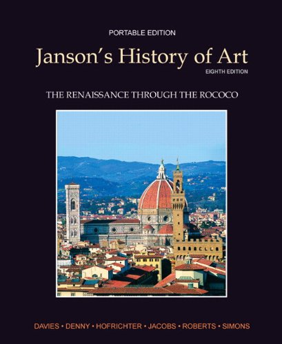 Janson's History of Art Portable Edition Book 3: The Renaissance through the Rococo Plus MyArtsLab with eText -- Access