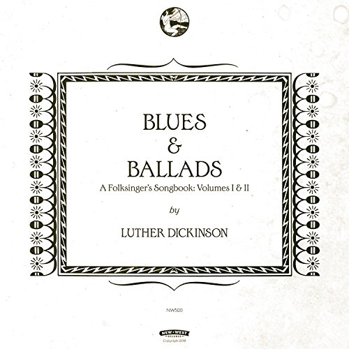 Blues & Ballads (A Folksinger's Songbook) Volumes I & II