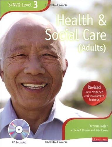 S/NVQ Level 3 Health and Social Care (Adult) (NVQ/SVQ Health and Social Care):  Amazon.co.uk: Yvonne Nolan, Mr Beryl Stretch, Ms Sîan Lavers:  9780435466992: ...