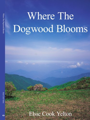 Where The Dogwood Blooms -