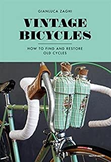 How to build a bike a simple guide to making your own ride vintage bicycles how to find and restore old cycles solutioingenieria Image collections