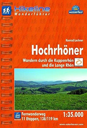 Hikeline Fernwanderweg Hochrhöner (180 km), Wandern durch die Kuppenrhön und die Lange Rhön, 1 : 35 000, wasserfest und reißfest, GPS zum Download