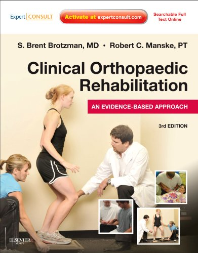 Clinical Orthopaedic Rehabilitation: An Evidence-Based Approach: Expert Consult - Online and Print (Expert Consult Title: Online + Print)