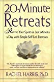 20-Minute Retreats, Rachel Harris, 0805064516