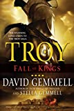 Troy: Fall of Kings (The Troy Trilogy)