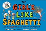 The Girl's Like Spaghetti: Why, You Can't Manage without Apostrophes!