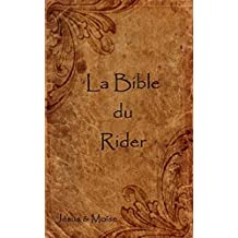 La Bible du Rider (French Edition)