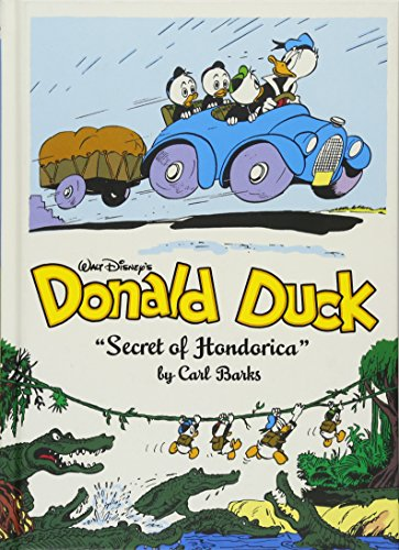 Walt Disney's Donald Duck:The Secret Of Hondorica (The Complete Carl Barks Disney Library Vol. 17) (Vol. 17) (The Complete Carl Barks Disney Library)