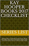 Kay Hooper Books 2017 Checklist: Reading Order of Antiquities Hunters Series, Bishop Files Series, Once Upon a Time Series, Pepper Series, Quinn/Thief Series and List of All Kay Hooper Books