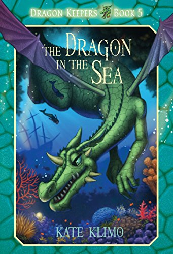 Dragon Keepers #5: The Dragon in the Sea (Keeper The Dragons The Of)