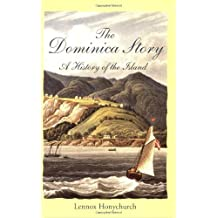 The Dominica Story - A History of the Island