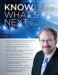 Know What's Next Magazine 2014: Strategies for Transforming Your Business And Future (Know What's Next Magazine Book 5)