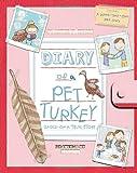 Diary of a Pet Turkey, Joanne Ingis, 1609050916