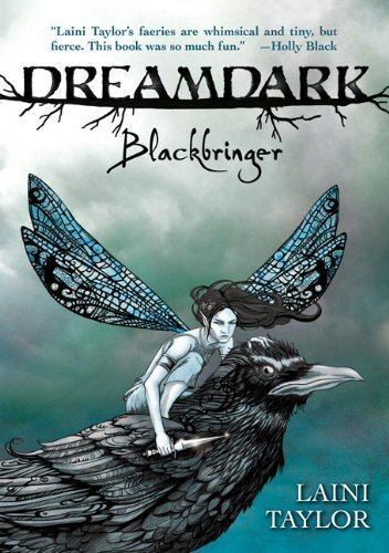 Dreamdark: Blackbringer by Laini Taylor Reprint Edition (2009) pdf epub download ebook