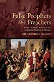 False Prophets and Preachers: Henry Gresbeck's Account of the Anabaptist Kingdom of Münster (Early Modern Studies)