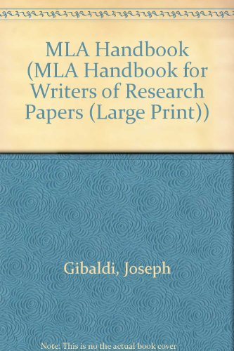 Mla Handbook for Writers of Research Papers (MLA Handbook for Writers of Research Papers (Large Print))