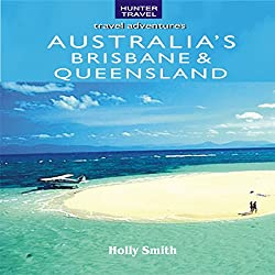Australia's Brisbane & Queensland
