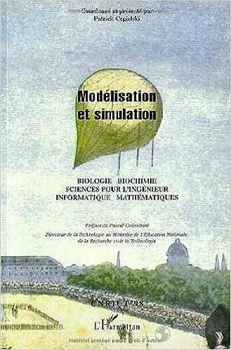 Livre gratuits Modélisation et simulation: Informatique, mathématiques, sciences pour l'ingénieur, biologie, biochimie : CNRIUT'98 pdf ebook
