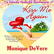 Kiss Me Again: A Candy Hearts Romance Audiobook by Monique DeVere Narrated by Emma Jane