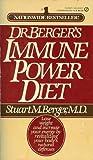 Dr. Berger's Immune Power Diet, Stuart M. Berger, 0451141113