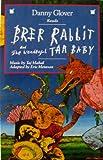 : Brer Rabbit & Wonderful Tar Baby