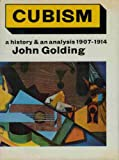 THE CLASSIC work on Cubism by John Golding! Hardback. 1968 Revised American Edition (Second Edition). Printed in Great Britain. Comes complete with clipping of NY Times obituary of John Golding 4/19/2012. A great book and a good deal.