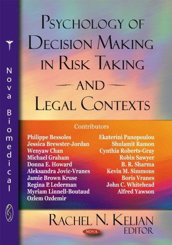 Psychology of Decision Making in Risk Taking and Legal Contexts (2008-01-01) pdf epub