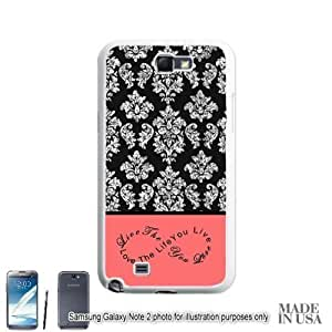 Live the Life You Love Infinity Quote (Not Actual Glitter) - Vintage Coral Infinity Black Damask Lace Samsung Galaxy Note II 2 N7100 Hard Case - WHITE by Unique Design Gifts