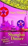 Shanghai-Dinner: Der Fengshui-Detektiv rettet die Welt