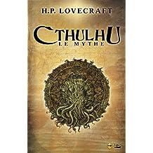CTHULHU, LE MYTHE