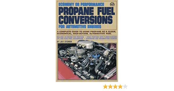 Economy Or Performance Propane Fuel Conversions For Automotive