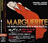 MARGUERITE -ORIGINAL LONDON CAST RECORDING