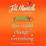 This Could Change Everything | Jill Mansell
