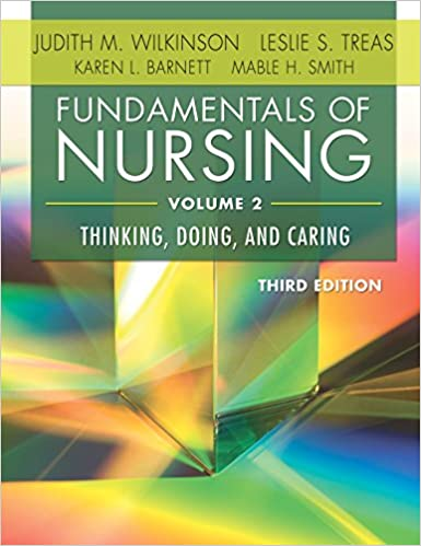 Nursing Fundamentals Volume 2 of 2