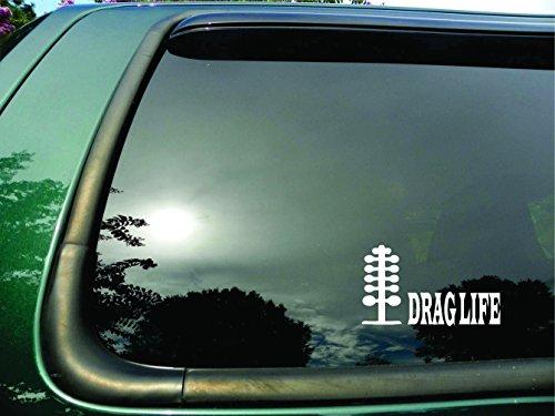 Drag Life - Die Cut Racing Vinyl Window Decal/sticker for Car or Truck 3