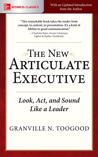 The New Articulate Executive: Look, Act and Sound Like a Leader (English Edition)