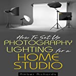 How to Set Up Photography Lighting for a Home Studio | Amber Richards