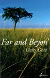 Front cover for the book Far and Beyon' by Unity Dow