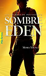 Les chemins de poussière (Tome 2) - Sombre Eden (French Edition)