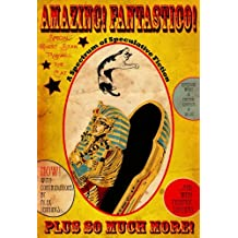 Amazing! Fantastico!: A Spectrum of Speculative Fiction