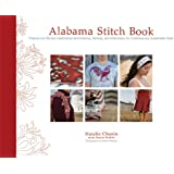 Alabama Stitch Book: Projects and Stories Celebrating Hand-Sewing, Quilting, and Embroidery for Contemporary Sustainable Style (Alabama Studio)