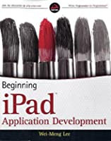 Beginning iPad Application Development Front Cover