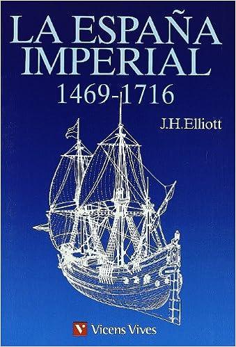 La Espa–a Imperial: Amazon.es: Elliot, J.H., Marfany, J.: Libros