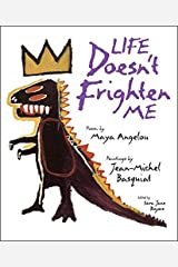 Life Doesn't Frighten Me Hardcover