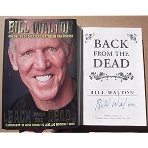 Bill Walton UCLA Celtics HOF Signed Book Back From The Dead